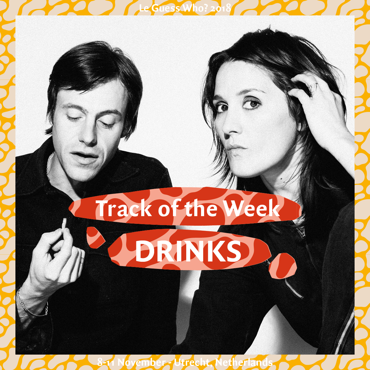 Track of the Week #8: DRINKS - 'Corner Shops'