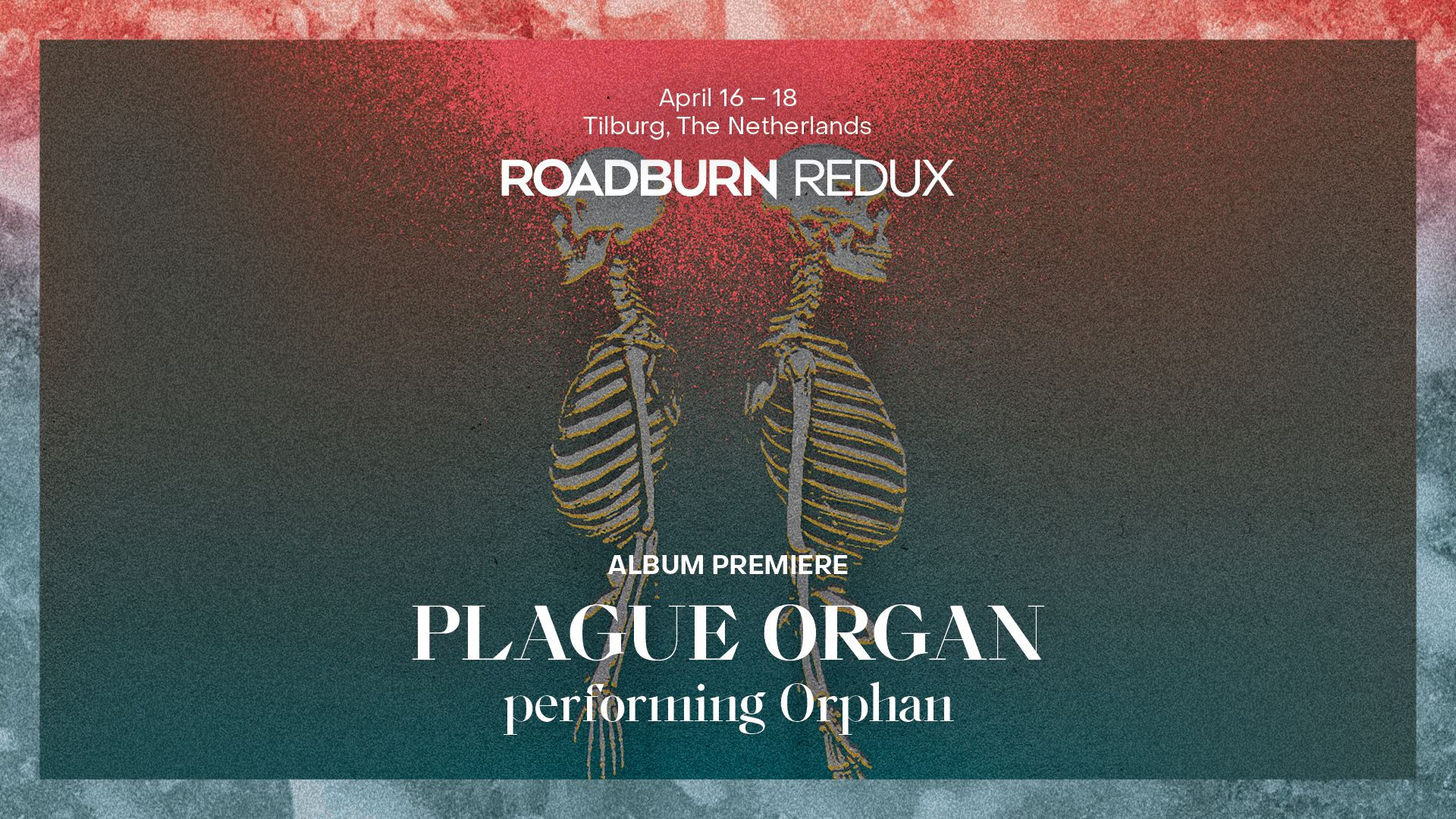 Roadburn & LGW present: Plague Organ performing Orphan as part of Roadburn Redux